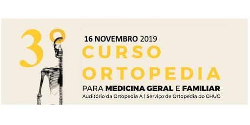 3º Curso de Ortopedia para Medicina Geral e Familiar