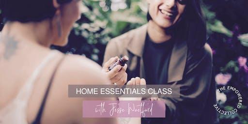 Home Essentials Class