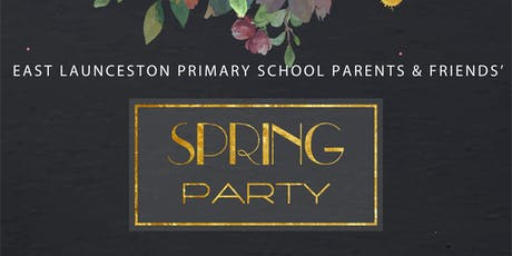 Spring Cocktail Party hosted by the East Launceston Parents & Friends tickets