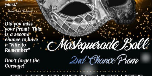 2 EVENTS!  Masquerade Ball & 2nd Chance Prom Nite!
