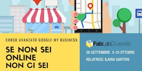 Se non sei online non ci sei - Gestire Google My Business biglietti