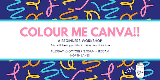 Colour Me Canva! A beginners workshop on creating graphics for social media