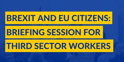 Brexit & EU Citizens: briefing session for third sector workers in Perth