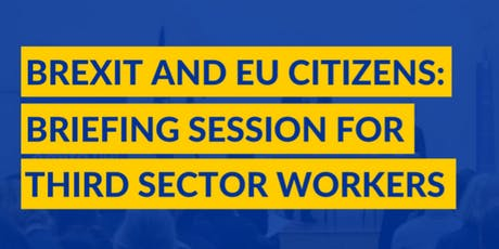 Brexit & EU Citizens: briefing session for third sector workers in Aberdeen tickets