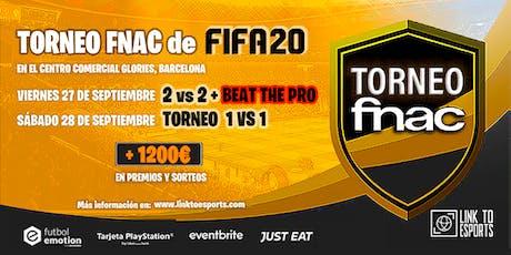 TORNEO FNAC FIFA20 - 2vs2 / 1vs1 / Beat The PRO entradas