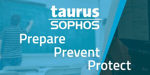 Education Cyber Security Seminar with Sophos