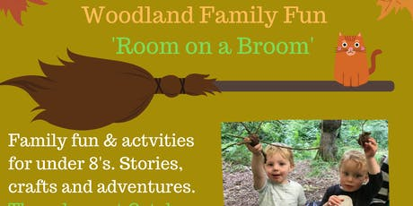 "Woodland Family Fun- ""Room on a Broom"" tickets"