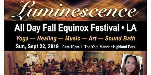 Luminescence Festival: Yoga, Healing, Music, Arts, Sound Bath (Fall Equinox Celebration)