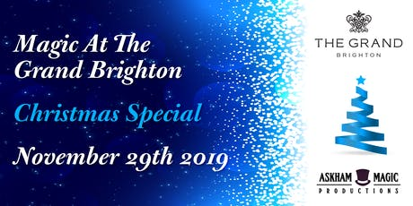 Magic At The Grand Brighton - Christmas Special  tickets