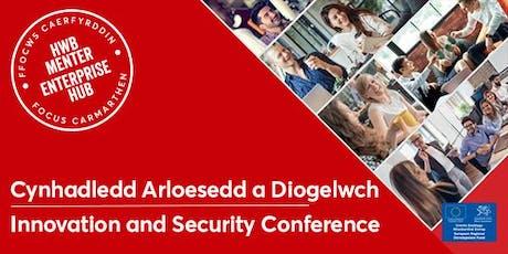 Cynhadledd Arloesedd a Diogelwch | Innovation and Security Conference tickets