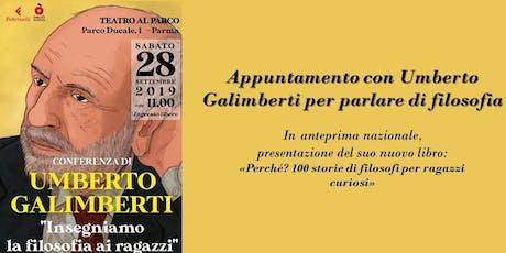 """Incontro con Umberto Galimberti - """"Insegniamo la filosofia ai ragazzi"""" biglietti"""