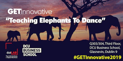 Get Innovative 2019 - Exploring The Corporate Innovation Journey