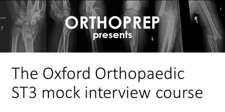 The Oxford Orthopaedic ST3 Mock Interview tickets