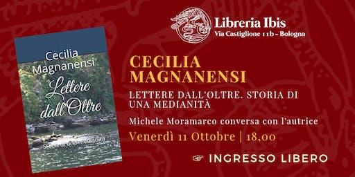 Lettere dall'Oltre. Storia di una medianità - Cecilia Magnanensi