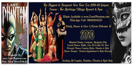 The Biggest & Buoyant New Year Eve 2019-20, Heritage Village Resort, Jaipur
