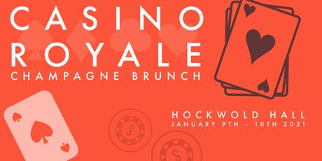 Casino Royale: Champagne Brunch (SATURDAY) tickets