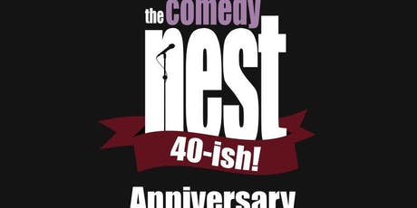 The Comedy Nest 40-ish Anniversary - October 24, 25, 26 at The Comedy Nest tickets