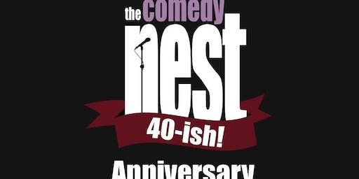 The Comedy Nest 40-ish Anniversary - October 24, 25, 26 at The Comedy Nest