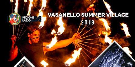 Vasanello Summer Village 2019 biglietti