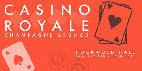 Casino Royal: Champagne Brunch (SUNDAY) tickets