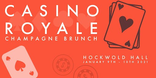 Casino Royal: Champagne Brunch (SUNDAY)