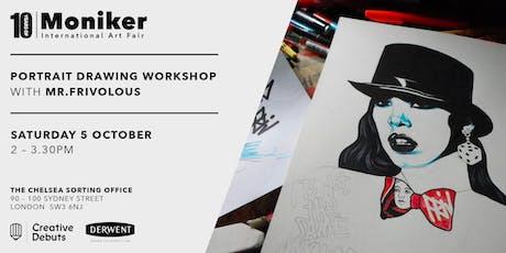 Portrait Drawing Workshop with Illustrator Mr.Frivolous tickets