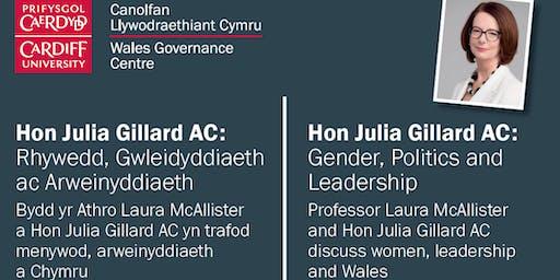 Hon Julia Gillard AC: Gender, Politics and Leadership