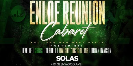 Enloe Reunion Cabaret tickets