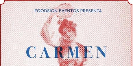 Foodsion eventos presenta: Carmen entradas
