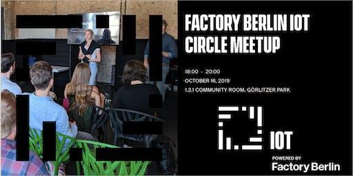 Factory Berlin IoT Circle Meetup