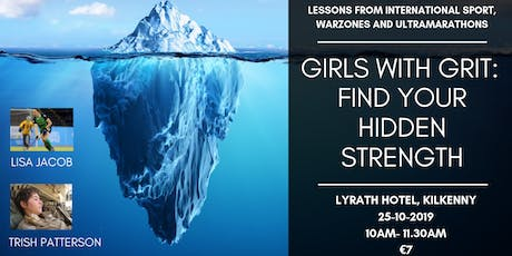 Girls With Grit: Find Your Hidden Strength tickets