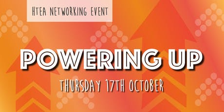 Powering Up - HTEA Networking Event tickets
