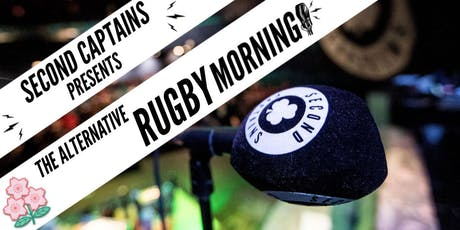 Second Captains Presents: The Alternative Rugby Morning tickets