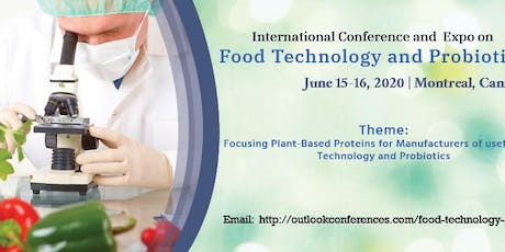 International Conference and  Expo on Food Technology and Probiotics tickets
