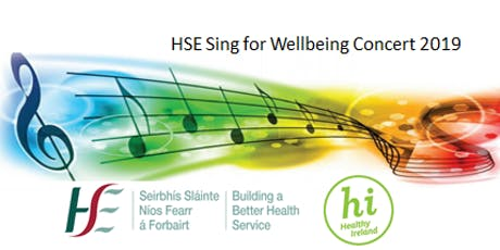 HSE Sing for Wellbeing Concert 2019 tickets