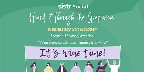 Sistr Social - Heard it Through the Grape Vine tickets