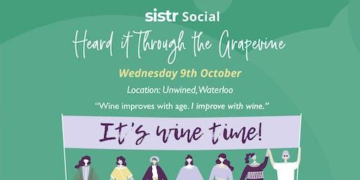 Sistr Social - Heard it Through the Grape Vine