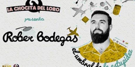 """""""EL UMBRAL DE LA ESTUPIDEZ"""" Rober Bodegas en La Chocita del Loro Senator Gran Vía entradas"""