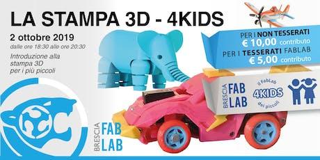 La stampa 3D - 4Kids biglietti