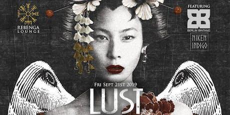 Rebenga presents: Lust tickets