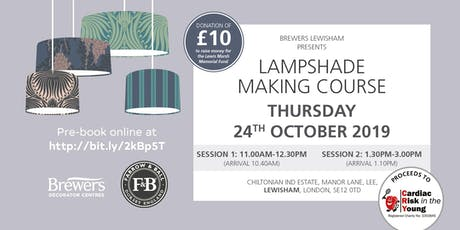 Farrow & Ball Lampshade Making Workshop at Brewers Lewisham tickets
