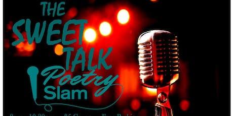 The Sweet Talk Poetry Slam & Open Mic tickets