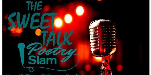 The Sweet Talk Poetry Slam & Open Mic