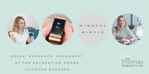 Mindful Mingle - a relaxing afternoon focused on your mind