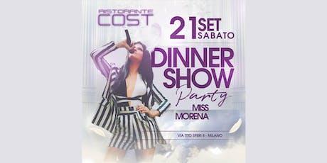 Cena con live show & DJ set al Cost ✆ 3355290025 biglietti
