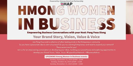 Empowering Entrepreneurs: Hmong Women In Business Networking Luncheon tickets