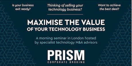 Maximise the Value of Your Technology Business Seminar tickets