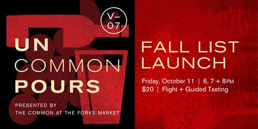 UnCommon Pours V07: Fall Beer + Wine List Launch