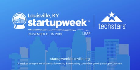 Techstars Startup Week: Louisville tickets