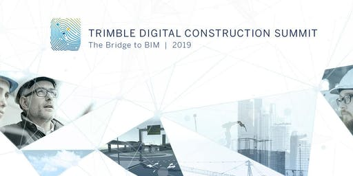 Trimble Digital Construction Summit 2019